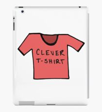 Clever T-Shirt - All Colors iPad Case/Skin