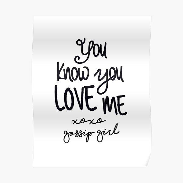 Gossip Girl Quote Poster