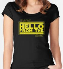 Hello (from the dark side) Women's Fitted Scoop T-Shirt