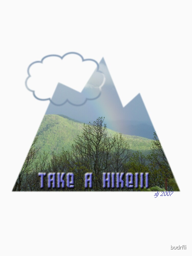 Take a hike!!! by budrfli