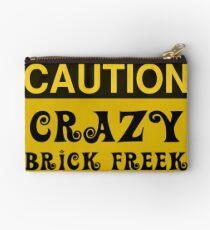 Caution Crazy Brick Freek Sign Studio Pouch