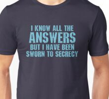 All the Answers Unisex T-Shirt