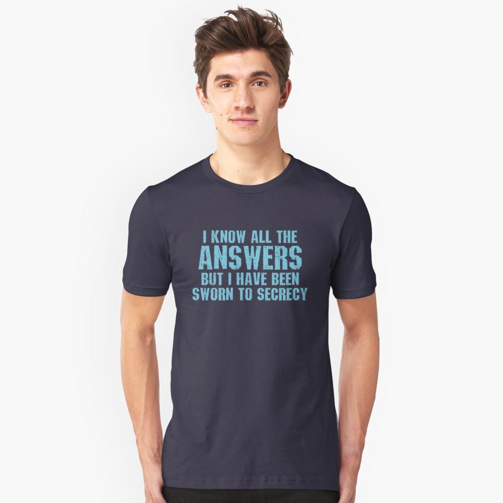All the Answers Unisex T-Shirt Front