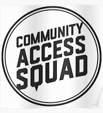 COMMUNITY ACCESS SQUAD Poster