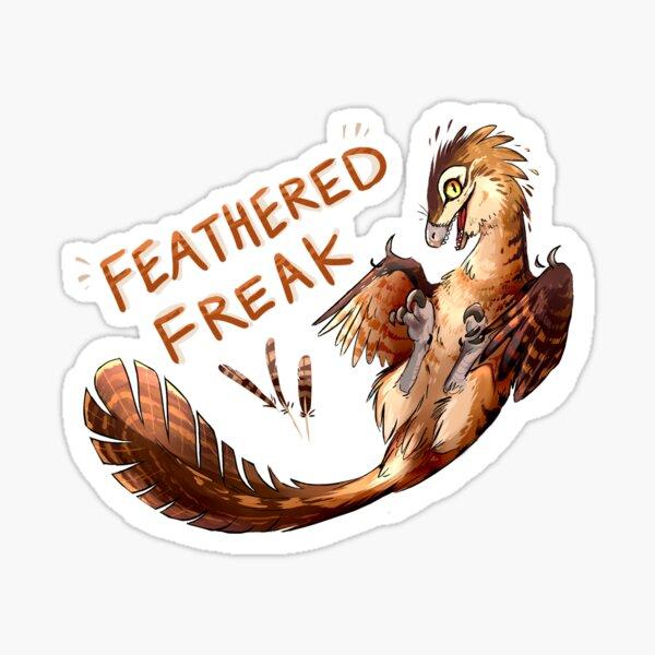 Feathered Freak Sticker