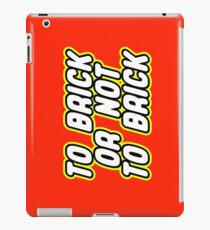 TO BRICK, OR NOT TO BRICK  iPad Case/Skin
