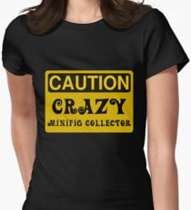 Caution Crazy Minifig Collector Sign Women's Fitted T-Shirt