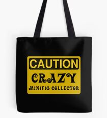 Caution Crazy Minifig Collector Sign Tote Bag