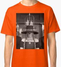 Beyonce - I ain't sorry Classic T-Shirt