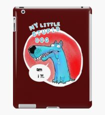 my little stupid dog cartoon  iPad Case/Skin