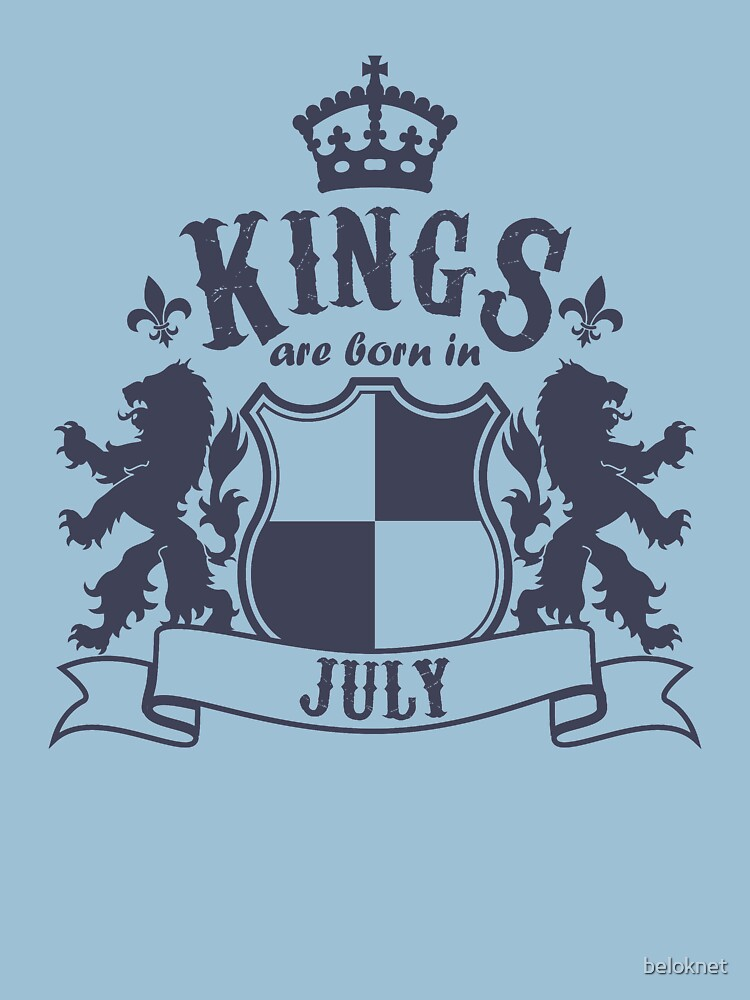 Kings are born in July by beloknet