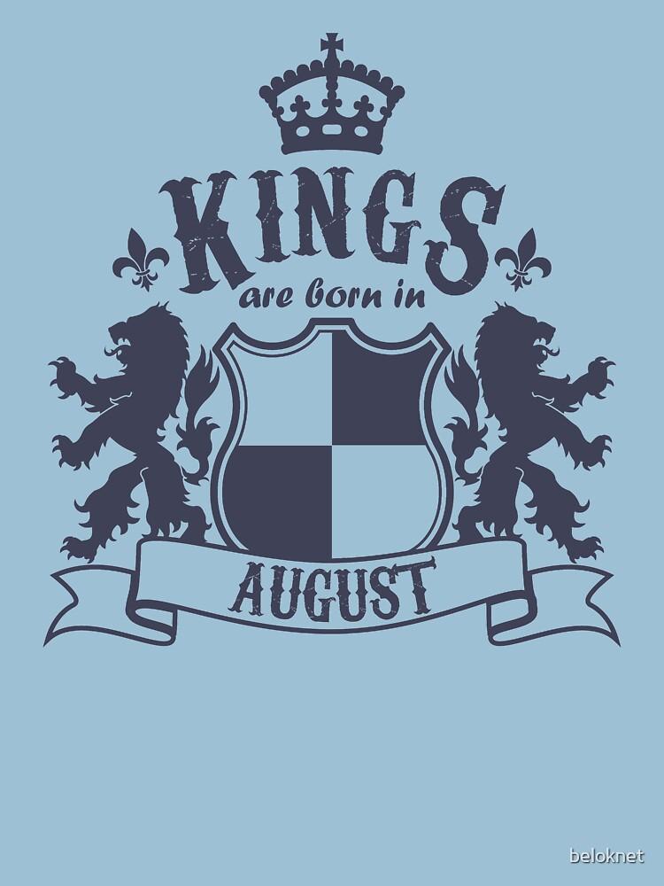 Kings are born in August by beloknet