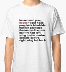 Rugby Positions - Hooker Classic T-Shirt
