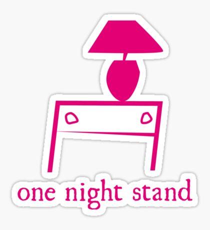 One Night Stand Sticker