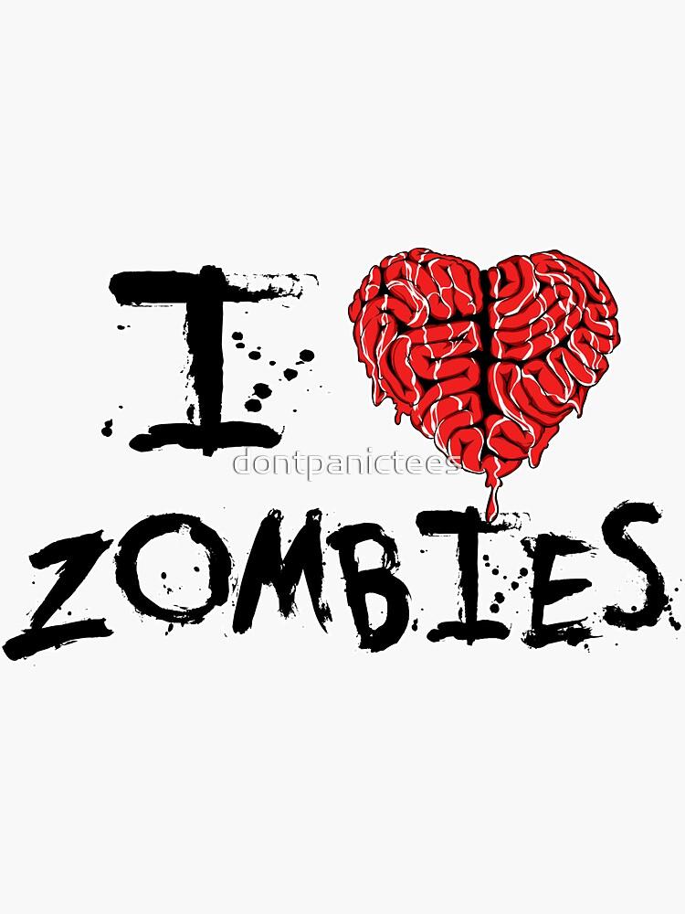 I heart Zombies by dontpanictees