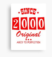 Since 2000 Original  Aged To Perfection Canvas Print