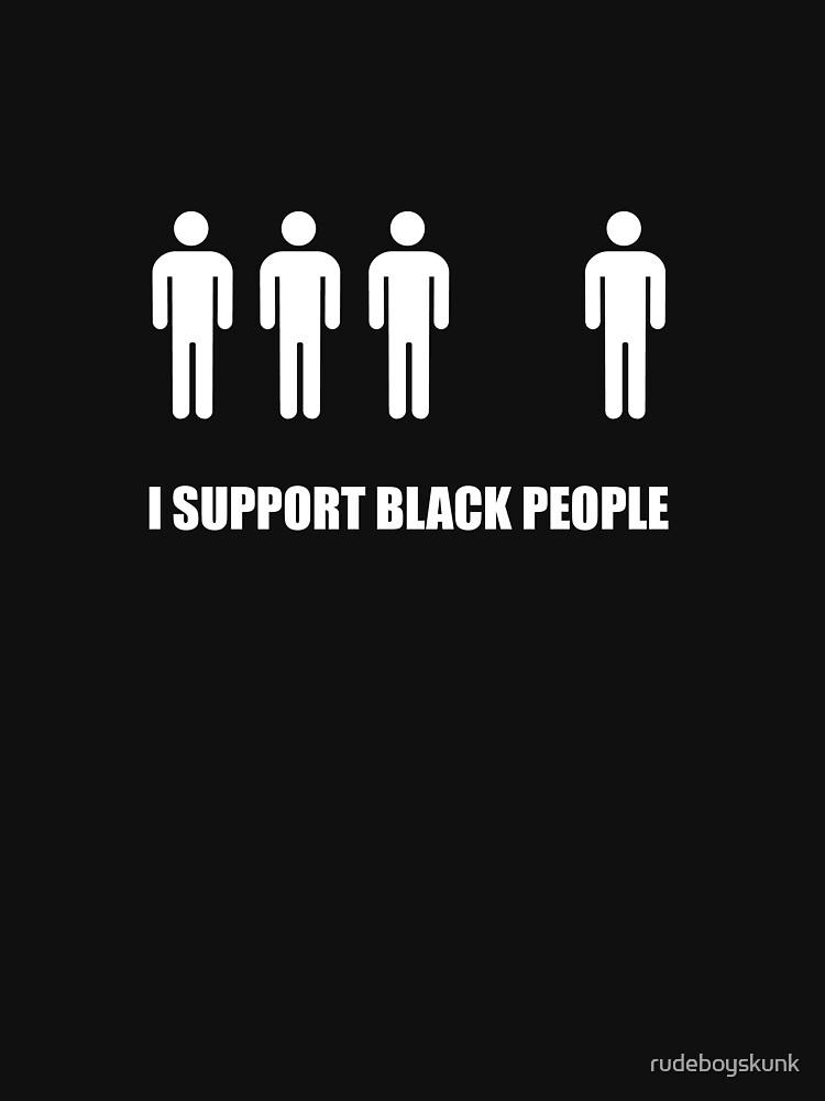 Anti Racism T-Shirt by rudeboyskunk