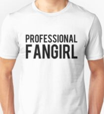 Professional Fangirl Unisex T-Shirt