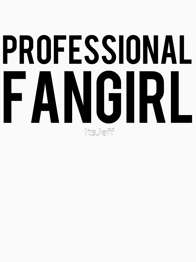 Professional Fangirl | Unisex T-Shirt