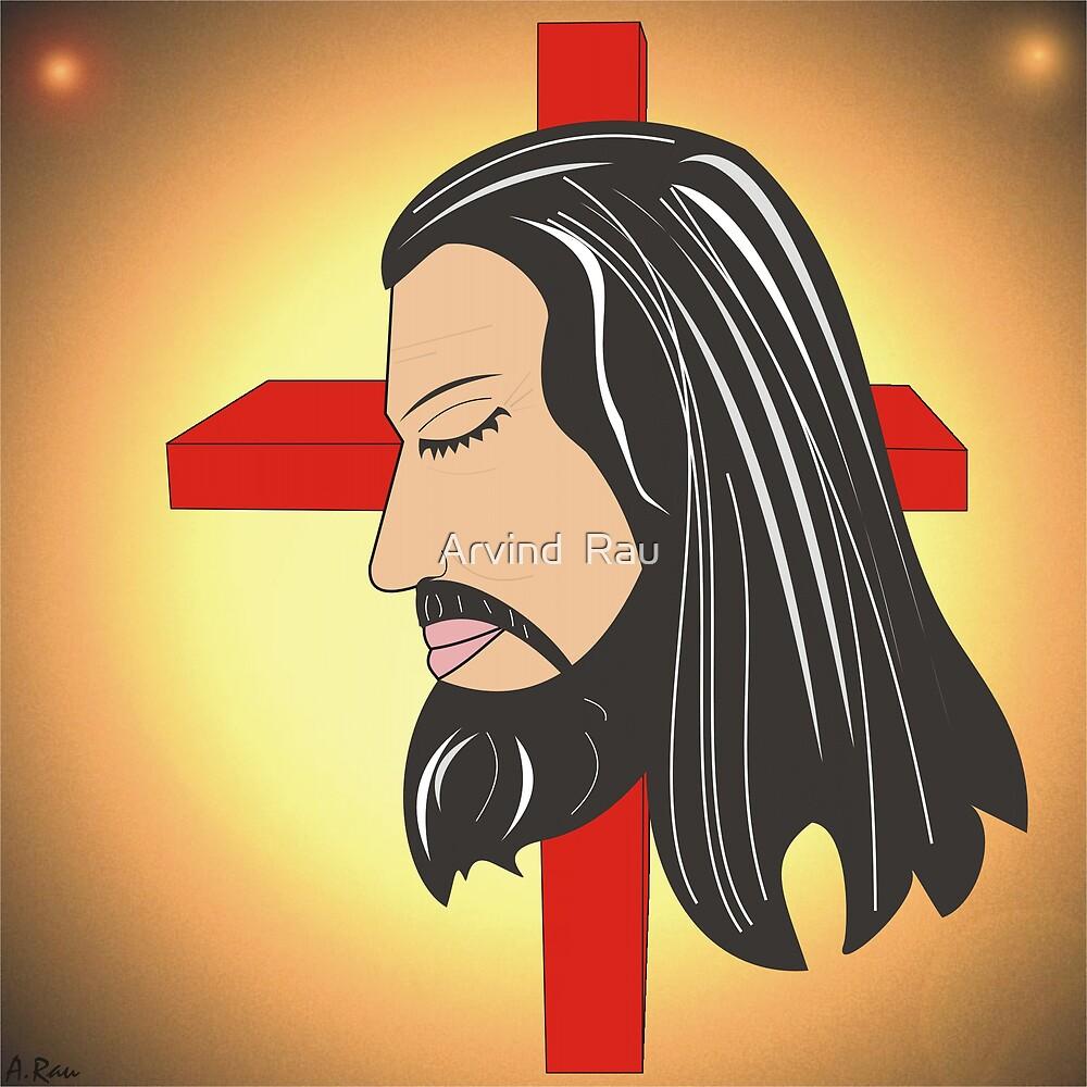 Jesus by Arvind  Rau