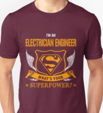 ELECTRICIAN ENGINEER super power Unisex T-Shirt