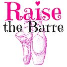 Raise the Barre by EvePenman