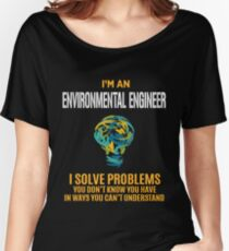 ENVIRONMENTAL ENGINEER solve problems Women's Relaxed Fit T-Shirt