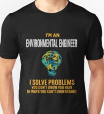 ENVIRONMENTAL ENGINEER solve problems Unisex T-Shirt