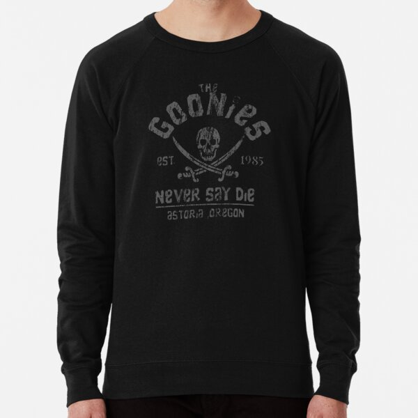 The Goonies - Never Say Die - Grey on Black Lightweight Sweatshirt