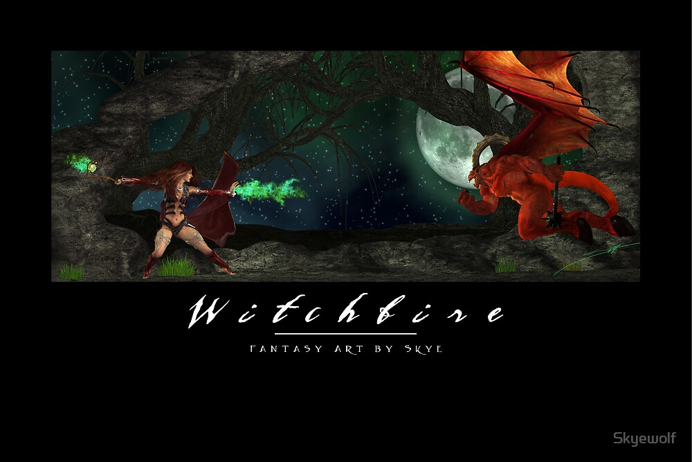 Witchfire by Skyewolf