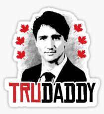 Trudeau is my Trudaddy Sticker