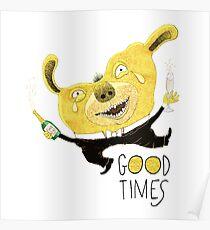 Good Times Golden Dog Celebration Poster