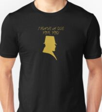 I Have a Use For You - Gold Silhouette Unisex T-Shirt