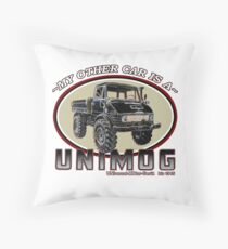 My other car is a UNIMOG Throw Pillow