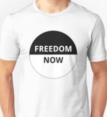 Freedom Now! T-Shirt