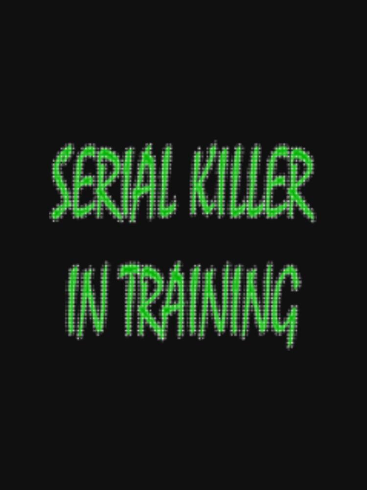 serial killer by cheywings