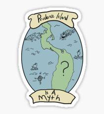 Prudence Island Is A Myth Sticker