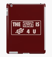 The Maze is Not...TV Parody Quote iPad Case/Skin