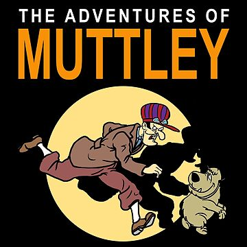 TINTIN MUTTLEY by UnionTee