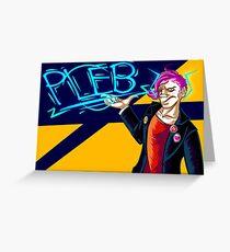 Pleb Greeting Card