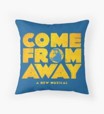 come from away Throw Pillow