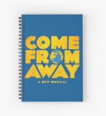 come from away Spiral Notebook