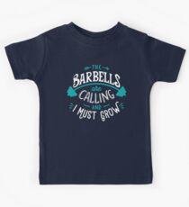 Die Barbells rufen und ich muss wachsen Kinder T-Shirt