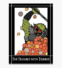 Trouble with Tribbles Photographic Print