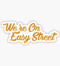 On Easy Street Sticker