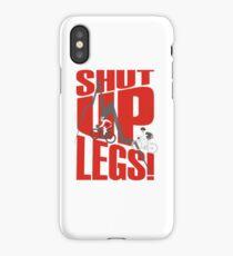Shut Up Legs - Mountain Biking iPhone Case/Skin