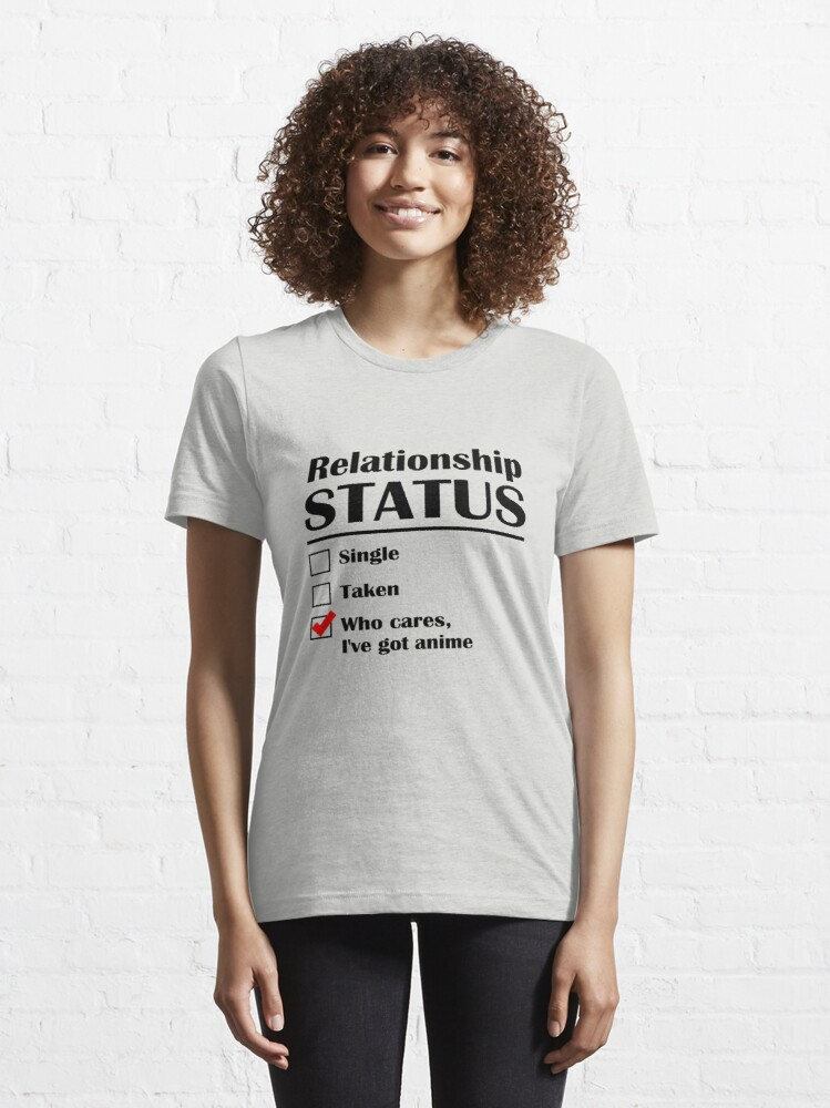 Alternate view of Relationship Status Anime Essential T-Shirt
