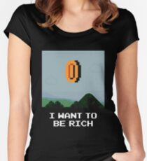 I WANT TO BE RICH Women's Fitted Scoop T-Shirt