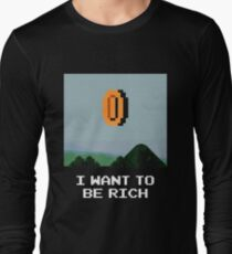 I WANT TO BE RICH T-Shirt