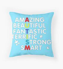 Autism meaning !!! Throw Pillow